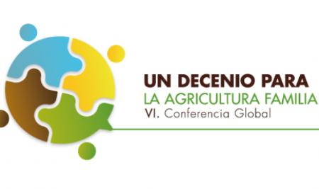 VI Conferencia Global Sobre Agricultura Familiar