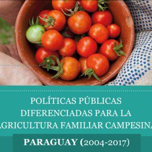 [PARAGUAY] POLÍTICAS PÚBLICAS PARA LA AGRICULTURA FAMILIAR